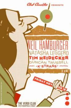 Neil Hamburger, Tim Heidekker, Natasha Leggero (Club Chuckles)