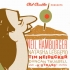 Neil Hamburger, Tim Heidekker, Natasha Leggero (Club Chuckles)