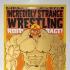 Incredibly Strange Wrestling / Roid Rage