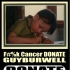 GUYBURWELL Cancer Recovery Fund Raiser donate $50