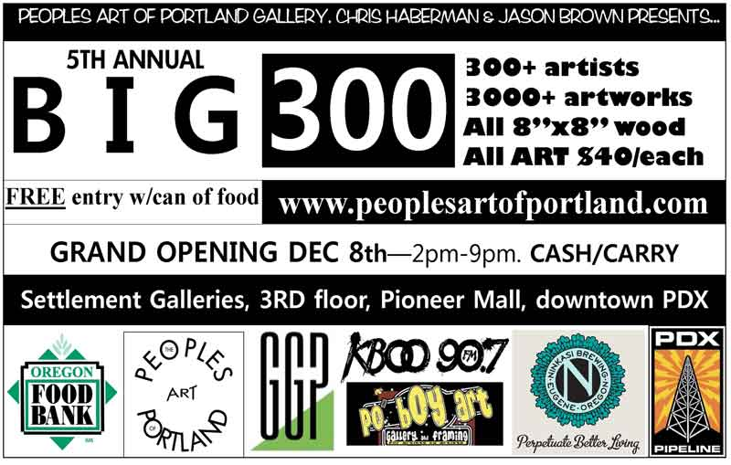 The Big 300 Art Opening @ People
